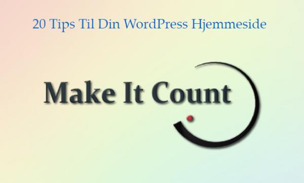 20 Tips For Your WordPress Website